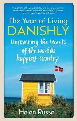 Cover image for The Year of Living Danishly