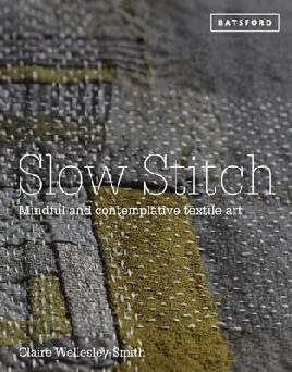 Catalogue record for Slow Stitch: Mindful and Contemplative Textile Art
