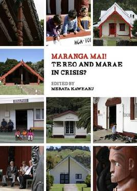Catalogue record for Maranga mai! Te reo and marae in crisis?