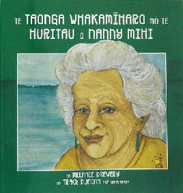 Te taonga whakamīharo mō te huritau o Nanny Mihi