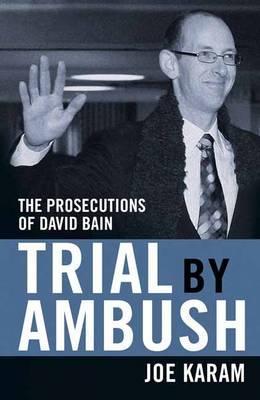 Trial by Ambush