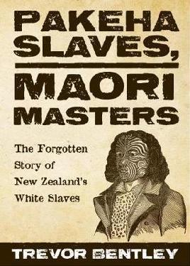 Pākehā Slaves, Māori Masters