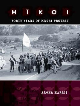 Catalogue record for Hīkoi: Forty years of Māori protest