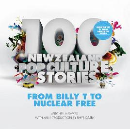 100 New Zealand Pop Culture Stories