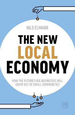 The New Local Economy