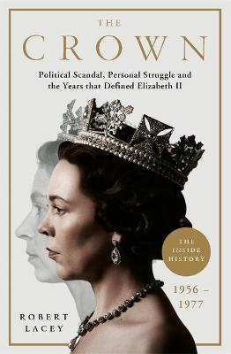 Catalogue record for The Crown: Political Scandal, Personal Struggle and the Years That Defined Elizabeth II