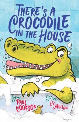 There's A Crocodile in the House