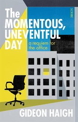 The Momentous, Uneventful Day