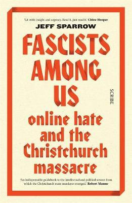 Catalogue record for Fascists among us: Online hate and the Christchurch massacre