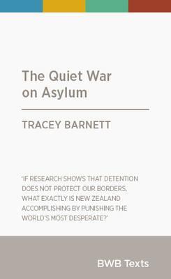 Catalogue link for The quiet war on asylum