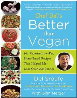 Chef Del's Better Than Vegan