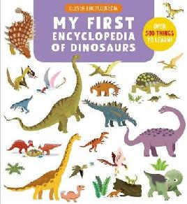 My First Encyclopedia of Dinosaurs
