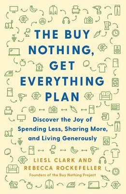 The Buy Nothing, Get Everything Plan