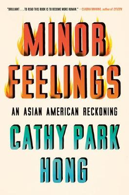 Catalogue search for Minor feelings: An Asian American reckoning