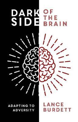 Dark Side of the Brain