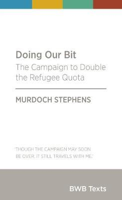 Catalogue link for Doing our bit: The Campaign to Double the Refugee Quota