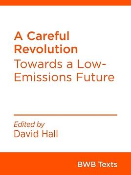 A Careful Revolution
