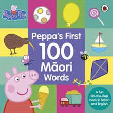 Peppa's first 100 Māori words