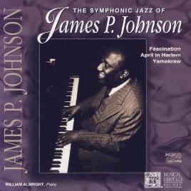 The Symphonic Jazz Of James P. Johnson