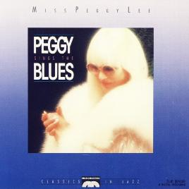 Peggy Lee Sings The Blues