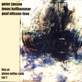 Jonas Kulhammar, Paal Nilssen-Love, And Peter Janson