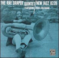 The Ray Draper Quintet Featuring John Coltrane
