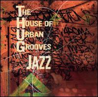 The House of Urban Grooves