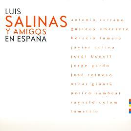 Luis Salinas Y Amigos En España
