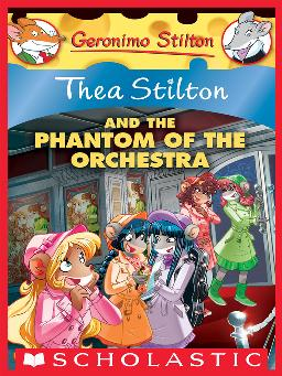 Cover image for Thea Stilton and the Phantom of the Orchestra