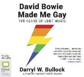 Catalogue link for David Bowie made me gay: 100 years of LGBT music audiobook