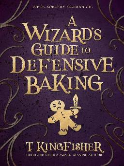 Catalogue search for A wizard's guide to defensive baking