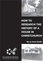 Catalogue record for How to research the history of a house in Christchurch