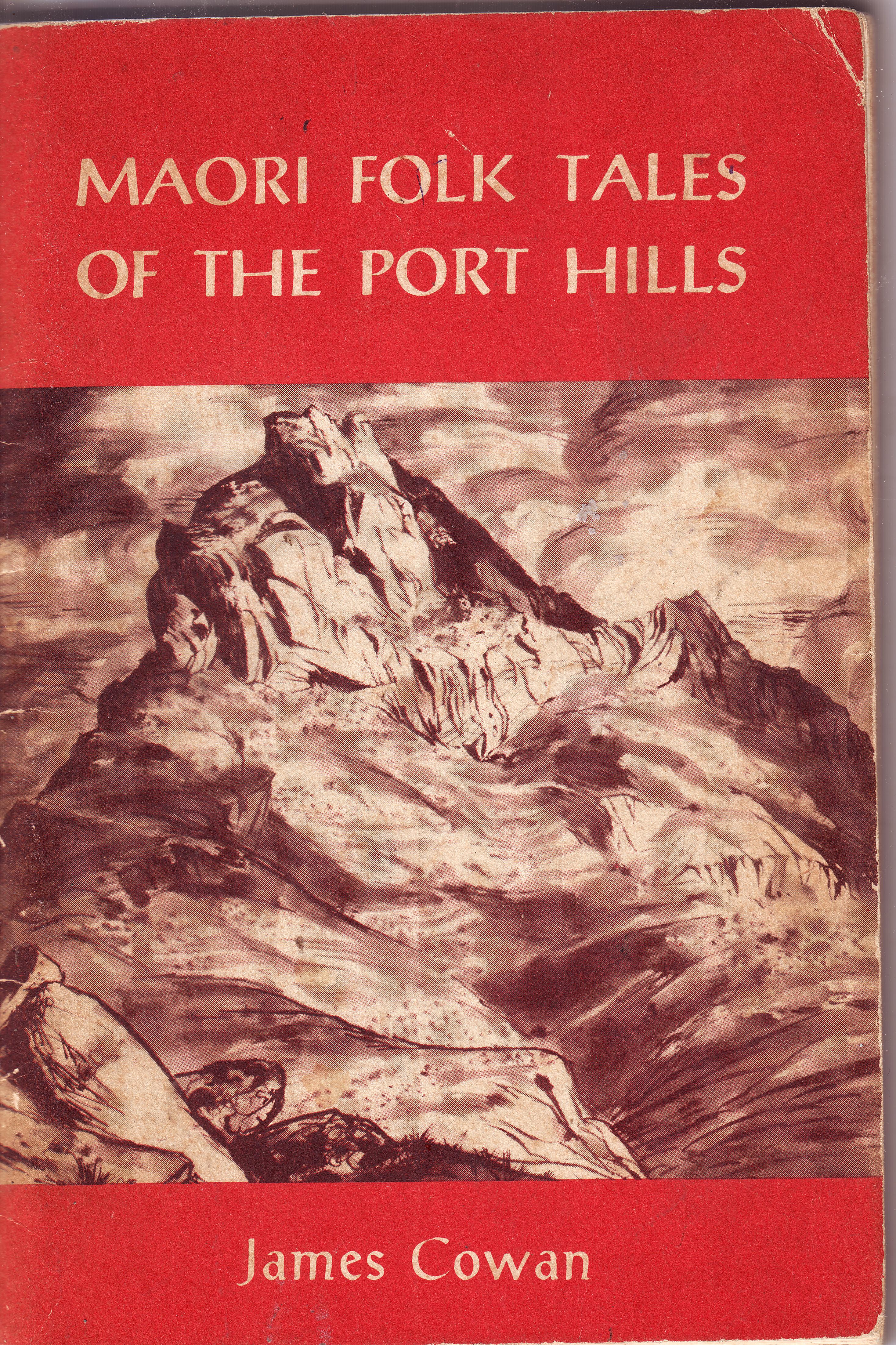 Maori Folk-tales of the Port Hills, Canterbury, New Zealand