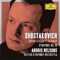 SHOSTAKOVICH, D.: Symphony No. 10 (Boston Symphony, Nelsons)