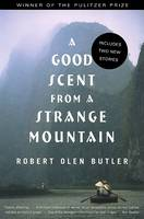Cover of A Good Scent from a Strange Mountain