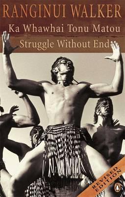 Cover of Ka whawhai tonu matou: Struggle without end