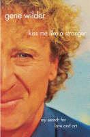Cover of Kiss Me Like A Stranger
