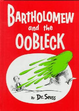 Book cover: Bartholomew and the oobleck