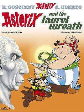 Asterix and the Laurel Wreath - Goscinny, 1926-1977