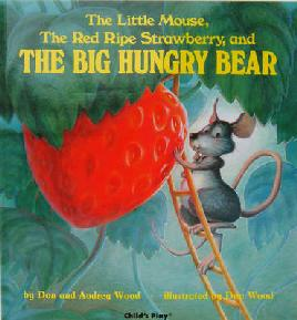 Cover of The Little Mouse, The Red Ripe Strawberry...