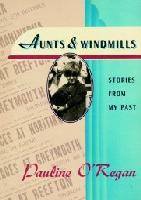 Aunts & Windmills