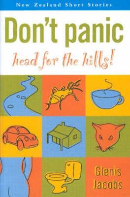Cover of Don't Panic, Head for the Hills