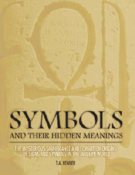 Cover of Symbols and their hidden meanings