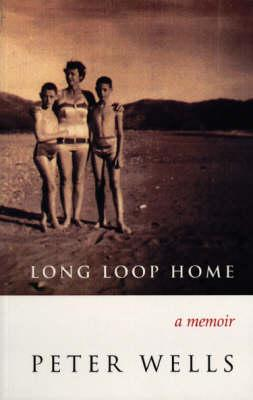 Cover of Long loop home: A memoir