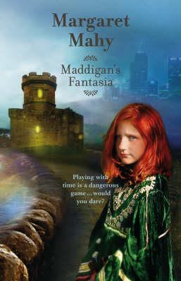 Maddigan's Fantasia cover - Madigan's Quest is based on this book by Margaret Mahy