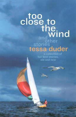 Book cover of Too close to the wind