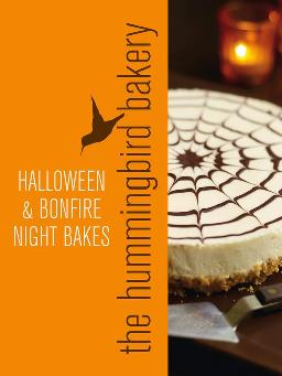 Cover of The Hummingbird Bakery Halloween and bonfire night bakes