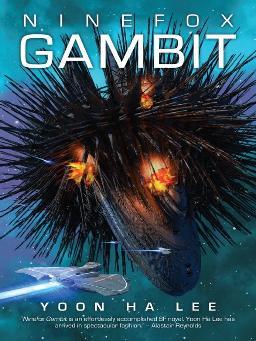 Cover of Ninefox Gambit