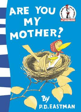 Cover of Are you my Mother?