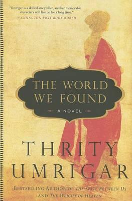 Cover of The world we found: A novel